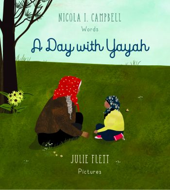 "Nicola Campbell, ""A Day with Yayah"""