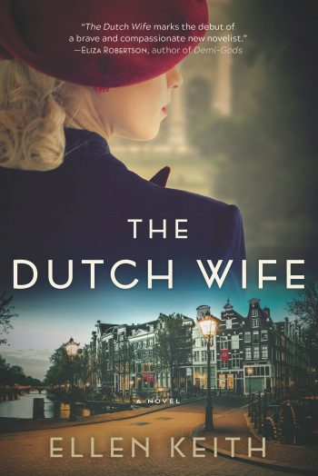 "Ellen Keith, ""The Dutch Wife"""