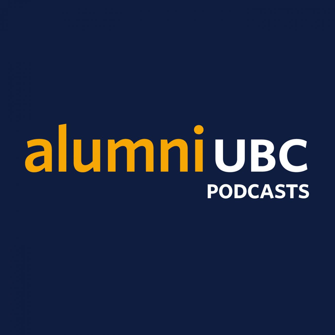 Alumni UBC Podcasts